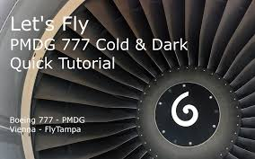 let u0027s fly pmdg 777 cold u0026 dark quick tutorial youtube