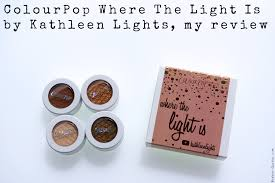 where the light is colourpop where the light is by kathleen lights my review bonnie