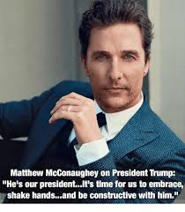 Matthew Mcconaughey Meme - matthew mcconaughey on president trump he s our president it s