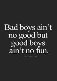bad boys quotes bad boy quotes bad boy sayings bad boy