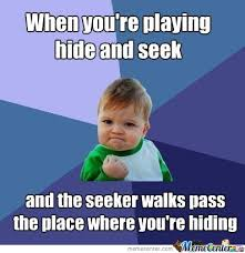 Hide And Seek Meme - when you re playing hide and seek by kufufunofu meme center