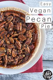 vegan pecan pie recipe easy vegan thanksgiving recipe the edgy veg