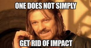 One Simply Does Not Meme - one does not simply get rid of impact meme boomsbeat