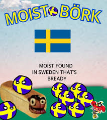 Swedish Meme - not swedish moist meme by kassykaboomster on deviantart