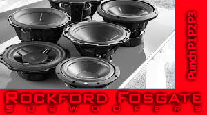 rockford fosgate punch p1 p2 and p3 subwoofers video review