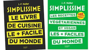 la cuisine simplissime simplissime l incroyable success du livre qui démocratise la