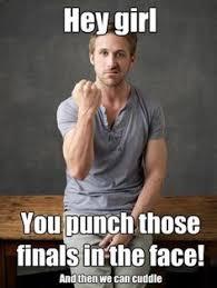 Studying Memes - advice for freshmen study motivation motivation and ryan gosling