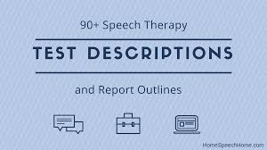 90 speech therapy test descriptions at your fingertips
