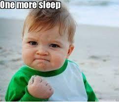 Sleep Meme - meme maker one more sleep