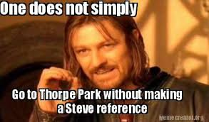 One Does Simply Not Meme Generator - meme creator one does not simply go to thorpe park without