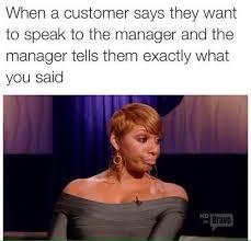 Customer Service Meme - 23 memes to help you through that customer service job smosh