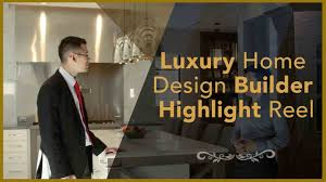 luxury home design builder highlight reel victoreric eric lee