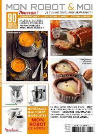 gourmand magazine cuisine nouveau magazine pour vos robots ma cuisine débutante
