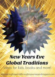 new years global traditions discovering the world through my