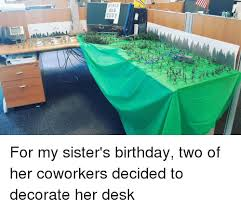 decorating coworkers desk for birthday world thuy for my sister s birthday two of her coworkers decided to