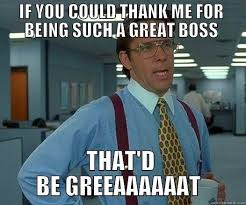 Happy Boss S Day Meme - happy boss s day quickmeme