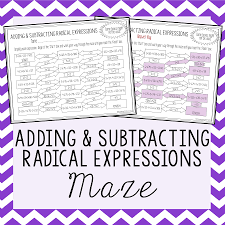 Simplifying Radicals With Variables Worksheet Operations With Radical Expressions Maze Adding U0026 Subtracting