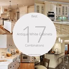 best antique white for kitchen cabinets 17 best antique white cabinets combinations for most