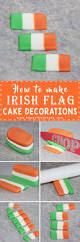 How To Make Cake Decorations How To Make Irish Flag Cake Decorations For St Patrick U0027s Day