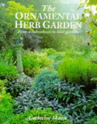 the ornamental herb garden by catherine