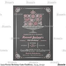 lacy flower birthday cake chalkboard invitation flower birthday