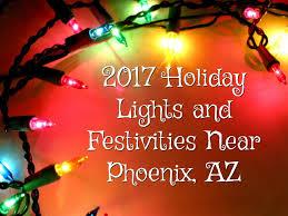 christmas lights in phoenix 2017 2017 holiday lights and festivities near phoenix az virginia