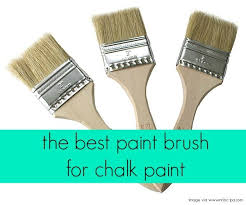 best brush for painting cabinets best paint brush for chalk paint a chip brush chalk paint paint