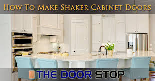 how to make shaker cabinet doors how to make shaker cabinet doors the door stophow to make shaker