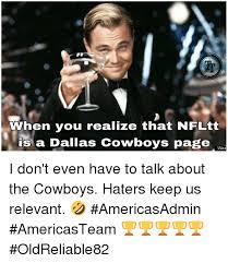 Cowboy Hater Memes - 25 best memes about cowboys haters cowboys haters memes