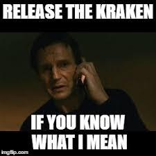 Release The Kraken Meme - liam neeson taken meme imgflip