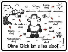 ohne dich ist alles doof spr che pin by mypostcard on sheepworld