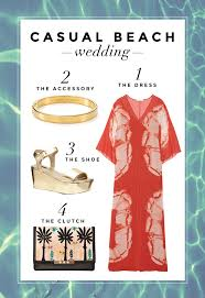 what to wear to a beach wedding 3 perfect stylecaster