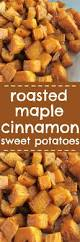 sweet potato thanksgiving side dish roasted maple cinnamon sweet potatoes recipe real maple syrup