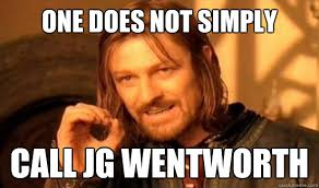 Jg Wentworth Meme - one does not simply call j g wentworth j g wentworth know