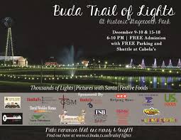 trail of lights parking buda trail of lights in buda at historic stagecoach park