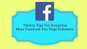 facebook fan page followers twenty tips for acquiring more facebook fan page fans social