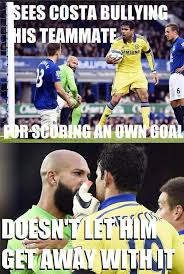 Funny Everton Memes - diego costa meme google search troll soccer pinterest
