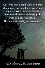 change quote cs lewis thoughts on childlike faith from the great divorce by c s lewis