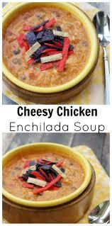 cooking light chicken tortilla soup cheesy chicken enchilada soup recipe chicken enchilada soup