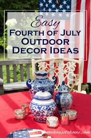 easy fourth of july outdoor decor ideas