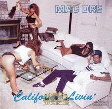 california photo album mac dre california livin lyrics and tracklist genius