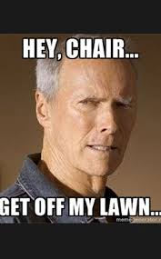 Clint Eastwood Chair Meme - 14 best eastwooding images on pinterest clint eastwood funny