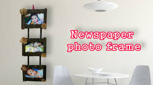 newspaper photo frame ii diy craft ideas best out of waste