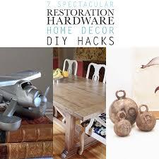 Home Decor Hardware 7 Spectacular Restoration Hardware Home Decor Diy Hacks The