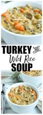 crock pot turkey recipes for thanksgiving best 20 turkey rice soup ideas on pinterest rice soup turkey