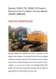hyundai r210 lc 7h r220lc 7h crawler excavator service repair factor u2026