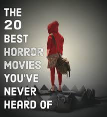 20 of the best unknown horror movies reelrundown