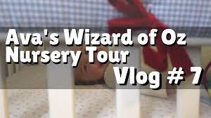 Wizard Of Oz Wall Stickers Ava S Wizard Of Oz Nursery Tour Youtube