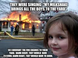Milkshake Meme - milkshake with fires please yeah fires not fries imgflip