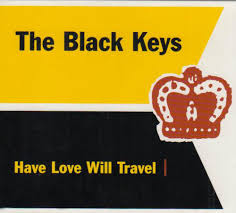 travel keys images The black keys have love will travel vinyl at discogs jpg